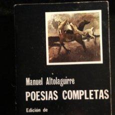 Libros antiguos: MANUEL ALTOLAGUIRRE POESIAS COMPLETAS. Lote 133137374