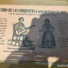 Libros antiguos: LIBRO DE LAS CONQUISTAS O ARTE DE HACER EL AMOR. Lote 133610190