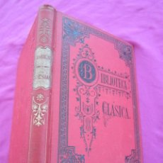 Libros antiguos: POESIAS SELECTAS LUIS DE CAMOENS BIBLIOTECA CLASICA AÑO 1897. Lote 133662598