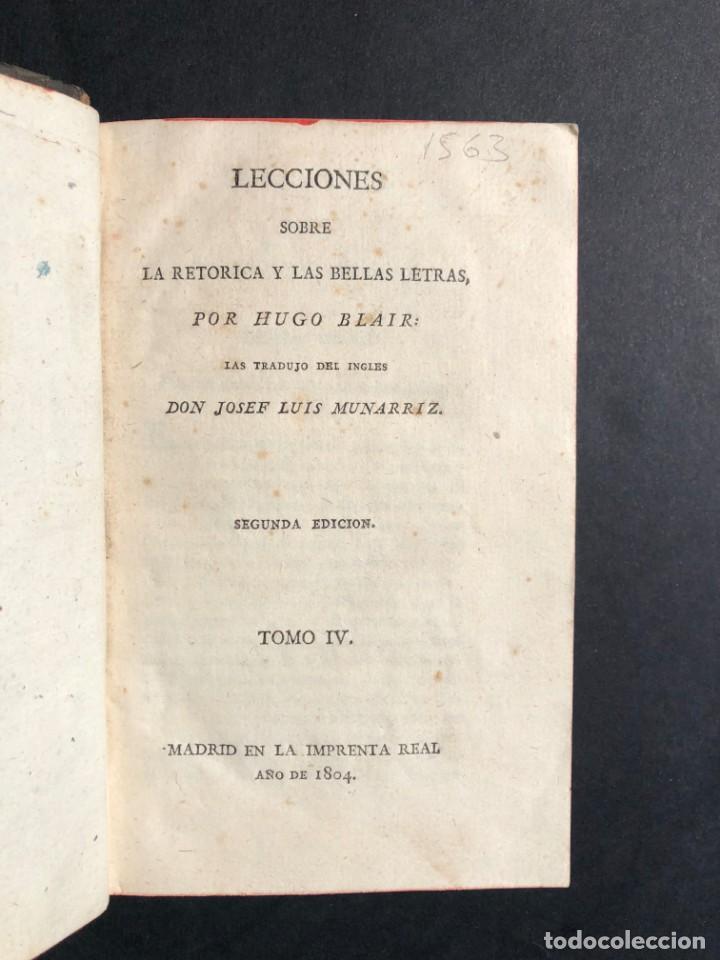 Libros antiguos: 1804 LECCIONES SOBRE LA RETORICA Y LAS BELLAS LETRAS - Poesía - Foto 4 - 134339062