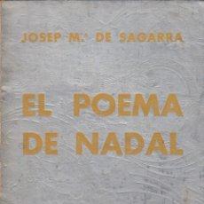 Libros antiguos: JOSEP Mª. DE SAGARRA. EL POEMA DE NADAL. BARCELONA, LLIBRERIA CATALONIA, 1931.. Lote 180897066