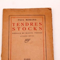 Libros antiguos: PAUL MORAND - TENDRES STOCKS - 1921 - DEDICATORIA AUTOGRAFA DEL AUTOR. Lote 135504994