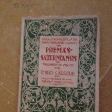 Libros antiguos: POEMAS SATURNIANOS (PAUL VERLAINE) VOLUMEN I DIBUJOS DE DEHESA DE MENA (1921). Lote 135605922
