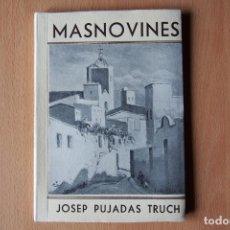 Libros antiguos: LIBRO POESIA MASNOVINES DE JOSEP PUJADAS TRUCH. MASNOU. 1936. NUEVO. MUY BIEN CONSERVADO. Lote 136725330