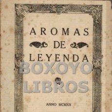 Livres anciens: VALLE INCLÁN, RAMÓN. AROMAS DE LEYENDA. VERSOS EN LOOR DE UN SANTO ERMITAÑO. Lote 137270256