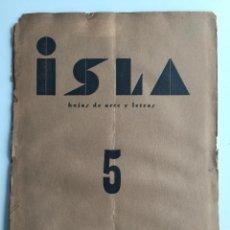 Libros antiguos: ISLA HOJAS DE ARTE Y LETRAS - CÁDIZ - POESÍA - N.5 - AÑO 1934 - EDICION ORIGINAL. Lote 137353454