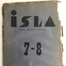 Libros antiguos: ISLA HOJAS DE ARTE Y LETRAS - CÁDIZ - POESÍA - N.7 Y 8 - AÑO 1935 - EDICION ORIGINAL. Lote 137353994