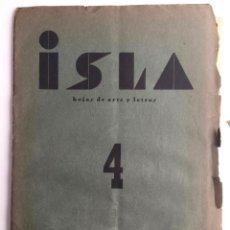 Libros antiguos: ISLA HOJAS DE ARTE Y LETRAS - CÁDIZ - POESÍA - N. 4 - AÑO 1933 - EDICION ORIGINAL. Lote 137354914
