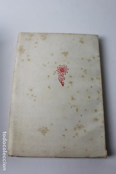 Libros antiguos: L- 3813. FLORS DE CINGLE, IGNASI IGLESIAS. 1912. EXEMPLAR NUMERAT. - Foto 8 - 137640550