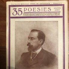 Libros antiguos: 35 POESIES SEGONA SERIE - REVISTA COSES DE CATALUNYA - Nº 8 . MARAGALL. Lote 138666598