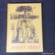 Libros antiguos: MARTIN FIERRO . Lote 138770986