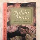 Libros antiguos: RUBÉN DARÍO. ANTOLOGÍA POETICA(26€). Lote 139232022