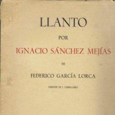 Libros antiguos: LLANTO POR IGNACIO SÁNCHEZ MEJÍAS, DE FEDERICO GARCÍA LORCA. AÑO 1935. (15.7). Lote 139485186
