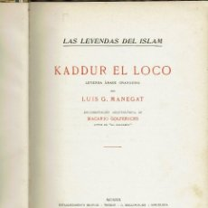 Libros antiguos: KADDUR EL LOCO, POR LUÍS G. MANEGAT. AÑO 1920. (11.8). Lote 139486454