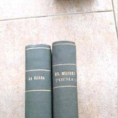 Libros antiguos: LOTE DE DOS LIBROS. LA ILIADA Y MIL MEJORES POESÍAS. Lote 140067046