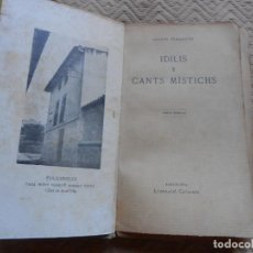 Libros antiguos: VERDAGUER IDILIS Y CANTS MISTICHS. Lote 140124006