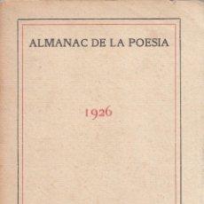 Libros antiguos: VARIOS. ALMANAC DE LA POESIA. 1923. BARCELONA, IMPREMTA ALTÉS.. Lote 140843714