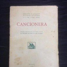 Libros antiguos: CANCIONERA POEMA DRAMÁTICO EN TRES ACTOS (SERAFÍN Y JOAQUÍN ÁLVAREZ QUINTERO), 1924. Lote 140986674