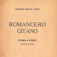 Libros antiguos: FEDERICO GARCÍA LORCA - ROMANCERO GITANO (1924-1927). Lote 141131606