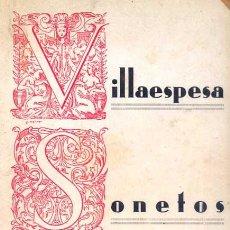Libros antiguos: FRANCISCO VILLAESPESA - SONETOS AMOROSOS. Lote 141493410