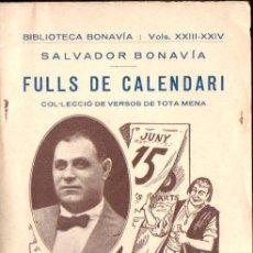 Libros antiguos: SALVADOR BONAVIA : FULLS DE CALENDARI (VERSOS DE TOTA MENA EN CATALÀ) 1920. Lote 141536382