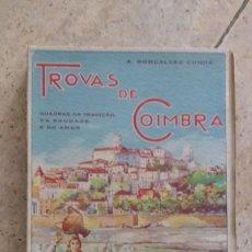 Libros antiguos: TROVAS DE COIMBRA.POR A. GONÇALVES CUNHA 1931. EN PORTUGUÉS. Lote 141565638