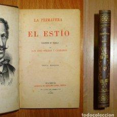 Libros antiguos: SELGAS Y CARRASCO, JOSÉ. LA PRIMAVERA Y EL ESTÍO : COLECCIÓN DE POESÍAS. Lote 141827062