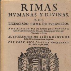 Libros antiguos: RIMAS HUMANAS Y DIVINAS / TOMÉ DE BURGUILLOS (LOPE DE VEGA) - ED. FACSÍMIL. Lote 141828286