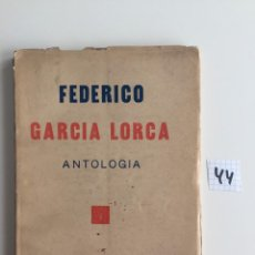 Libros antiguos: FEDERICO GARCIA LORCA , ANTOLOGIA , SANTIAGO DE CHILE 1937 , PROLOGO DE MARIA ZAMBRANO. Lote 142026034