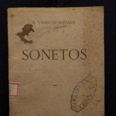 Libros antiguos: SONETOS. AGUSTÍN YANGUAS ALCAYDE. 1898. ZARAGOZA. IMPRENTA DE RAMÓN MIEDES.. Lote 142214818