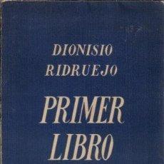 Libros antiguos: RIDRUEJO, DIONISIO / PRIMER LIBRO DE AMOR. Lote 143893146