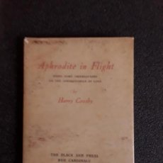Libros antiguos: CROSBY HARRY. APHRODITE IN FLIGHT BEING SOME OBSERVATIONS ON THE AERODYNAMICS OF LOVE.. Lote 144865390