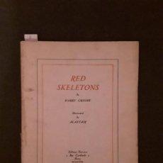 Libros antiguos: CROSBY HARRY. RED SKELETONS. ILUSTRACIONES DE ALASTRAIR.. Lote 144875526