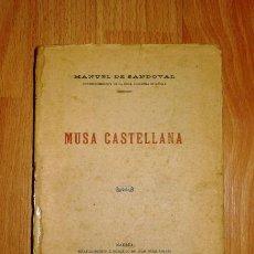 Libros antiguos: SANDOVAL, MANUEL DE. MUSA CASTELLANA. Lote 145146502