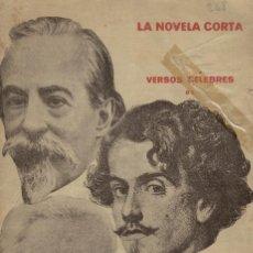 Libros antiguos: LA NOVELA CORTA Nº 268. FEBRERO 1921. VERSOS CÉLEBRES DE ZORRILLA, BECQUER, CAMPOAMOR. Lote 145179174