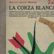 Libros antiguos: GUSTAVO ADOLFO BÉCQUER, LA CORZA BLANCA. Lote 145179838