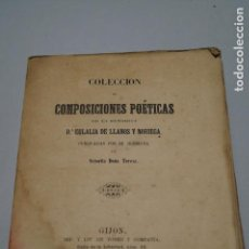 Libros antiguos: COLECCION COMPLETA DE COMPOSICIONES POETICAS. EULALIA DE LLANOS Y NORIEGA GIJON ASTURIAS. 1871. Lote 145510826