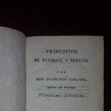 Libros antiguos: PRINCIPIOS DE RETÓRICA Y POÉTICA - FRANCISCO SÁNCHEZ - 1805. Lote 145660302