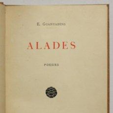Libros antiguos: ALADES. POESIES. - GUANYABÉNS, E. - BARCELONA, 1897.. Lote 145671692