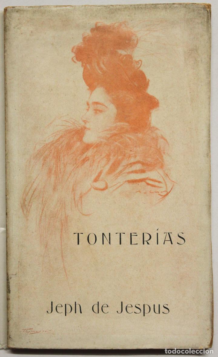 TONTERÍAS. - JESPUS, JEPH DE. - BARCELONA, 1900. (Libros antiguos (hasta 1936), raros y curiosos - Literatura - Poesía)