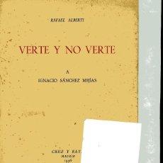 Alte Bücher - ALBERTI,Rafael,, VERTE Y NO VERTE a Ignacio Sanchez Mejías,Cruz y Raya,1936 - 145732522