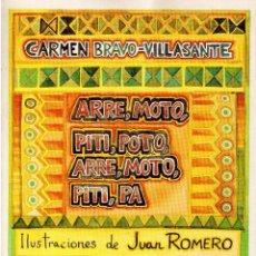 Libros antiguos: ARRE, MOTO, PITI, POTO, ARRE, MOTO, PITI, PA. CARMEN BRAVO-VILLASANTE. ILUSTRACIONES DE JUAN ROMERO. Lote 145824438