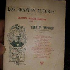 Libros antiguos: POEMAS ESCOGIDOS LOS GRANDES AUTORES. COLECCIÓN HISPANO-AMERICANA. CAMPOAMOR, SIN FECHA, CIRCA 1900. Lote 145887254