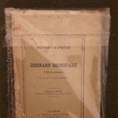 Libros antiguos: DECHEPARE BERNARD. POÉSIES BASQUES. PRIMERA OBRA PUBLICADA EN EUSKERA.. Lote 146002682