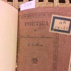 Libros antiguos: POETICA DE DON FRANCISCO MARTINEZ DE LA ROSA, 1831. Lote 146136322