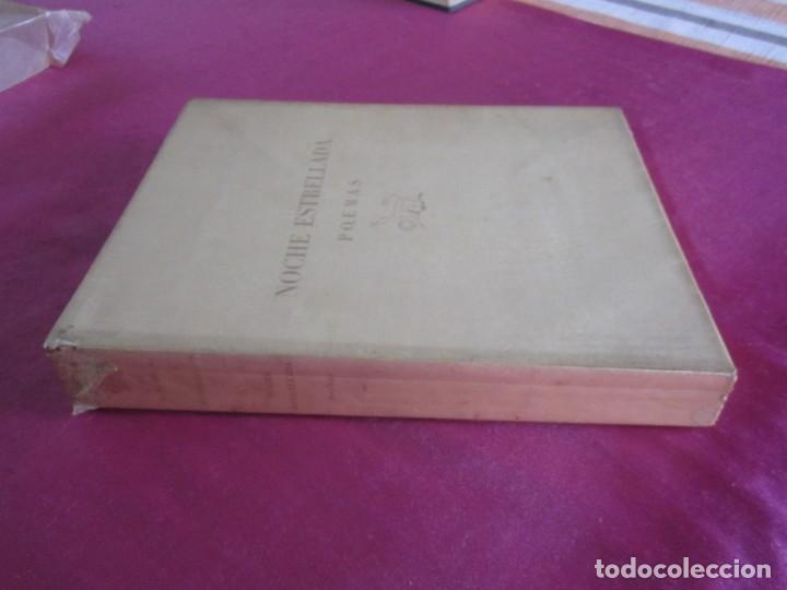 Libros antiguos: NOCHE ESTRELLADA. POEMAS. EDICION ESPECIAL DE 145 EJEMPLARES LARRAGOITI 1940. - Foto 3 - 146376094