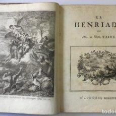 Libros antiguos: VOLTAIRE. LA HENRIADE. LONDRES, 1728. ILUSTRADO. PRIMERA EDICION. Lote 146509026