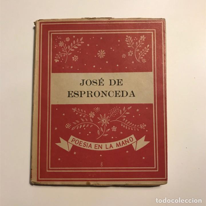 JOSE DE ESPRONCEDA. POESIA EN LA MANO NUM 6. POETAS ESPAÑOLES. EDITORIAL YUNQUE 1940 (Libros antiguos (hasta 1936), raros y curiosos - Literatura - Poesía)