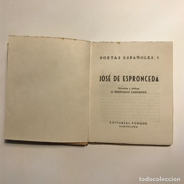 Libros antiguos: JOSE DE ESPRONCEDA. POESIA EN LA MANO NUM 6. POETAS ESPAÑOLES. EDITORIAL YUNQUE 1940 - Foto 2 - 146941466