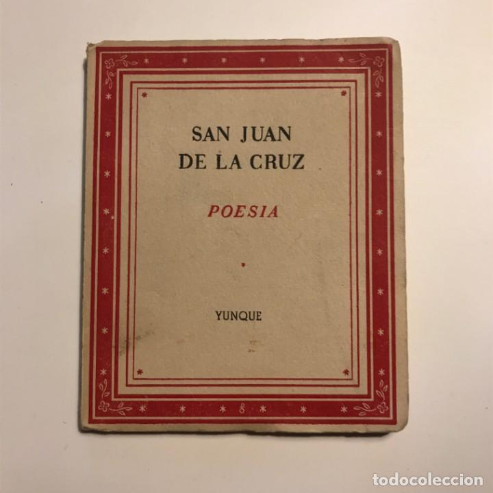 SAN JUAN DE LA CRUZ : POESÍA (YUNQUE, 1939) (Libros antiguos (hasta 1936), raros y curiosos - Literatura - Poesía)